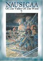 Nausicaä of the Valley of the Wind, Vol. 7 (Nausicaä of the Valley of the Wind #7)