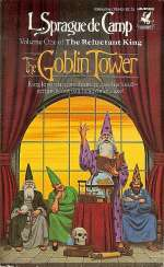 The Goblin Tower (The Reluctant King, #1)