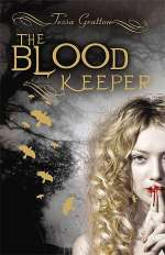 The Blood Keeper (Blood Journals, #2)