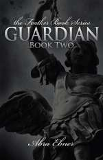 Guardian (The Feather Book Series, #2)