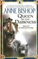 Queen of the Darkness (The Black Jewels Trilogy, #3)