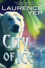 City of Ice (City Trilogy, #2)
