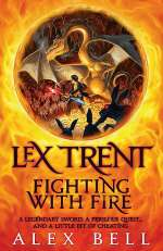 Fighting with Fire (Lex Trent, #2)