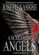 A Scream of Angels (The Templar Chronicles #2)
