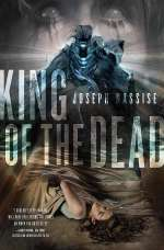 King of the Dead (The Jeremiah Hunt Chronicles, #2)