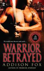 Warrior Betrayed (The Sons of the Zodiac, #3)