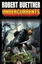 Undercurrents (Orphan's Legacy, #2)