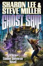 Ghost Ship (Liaden Universe, #12)