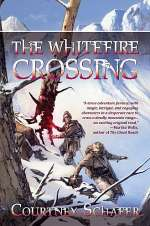 The Whitefire Crossing (The Shattered Sigil, #1)