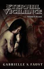 Bound in Blood (Eternal Vigilance, #3)