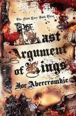 Last Argument of Kings (The First Law Trilogy, #3)