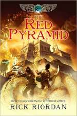 The Red Pyramid (The Kane Chronicles, #1)