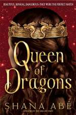 Queen of Dragons (Drákon, #3)