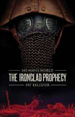 Ironclad Prophesy (No Man's World, #2)