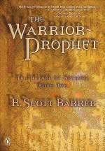 The Warrior-Prophet (The Prince of Nothing, #2)