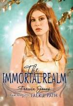 The Immortal Realm (The Faerie Path, #4)