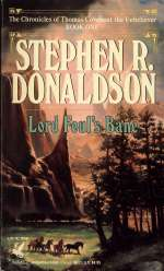 Lord Foul's Bane (The Chronicles of Thomas Covenant, the Unbeliever, #1)