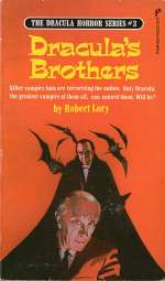 Dracula's Brothers (The Dracula Horror Series, #3)