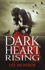 Dark Heart Rising (Dark Heart Forever, #2)
