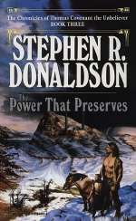 The Power That Preserves (The Chronicles of Thomas Covenant, the Unbeliever, #3)