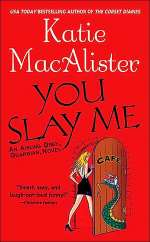 You Slay Me (Aisling Grey, Guardian #1)