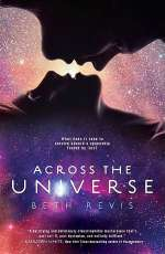 Across the Universe (Across the Universe Trilogy #1)