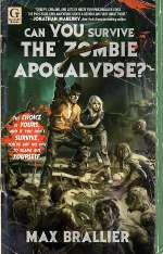 Can You Survive the Zombie Apocalypse? (Can You Survive the Zombie Apocalypse?, #1)