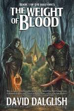 Weight of Blood (The Half-Orcs #1)