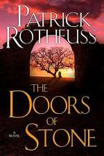 The Doors of Stone (The Kingkiller Chronicle, #3)