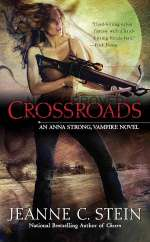 Crossroads (Anna Strong Chronicles / Anna Strong, Vampire, #7)
