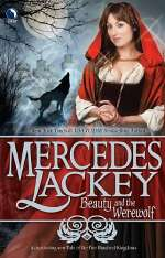 Beauty and the Werewolf (Five Hundred Kingdoms #6)