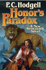 Honor's Paradox (Chronicles of the Kencyrath, #6)
