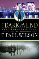 The Dark at the End (Repairman Jack, #14)