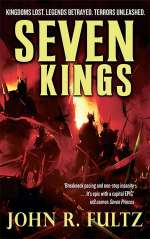 Seven Kings (Books of the Shaper, #2)
