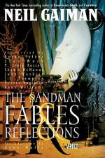 The Sandman: Fables & Reflections (The Sandman, #6)