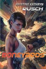 Boneyards (Diving Universe, #3)