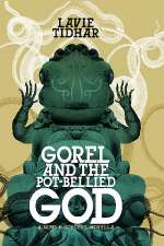 Gorel and the Pot-Bellied God