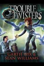 Troubletwisters (Troubletwisters, #1)