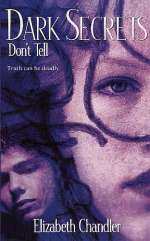 Don't Tell (Dark Secrets, #2)