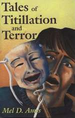 Tales of Titillation and Terror