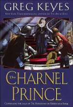 The Charnel Prince (The Kingdoms of Thorn and Bone, #2)