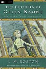 The Children of Green Knowe (The Green Knowe Chronicles, #1)