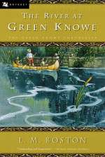 The River at Green Knowe (The Green Knowe Chronicles, #3)