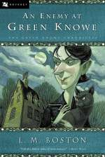 An Enemy at Green Knowe (The Green Knowe Chronicles, #5)