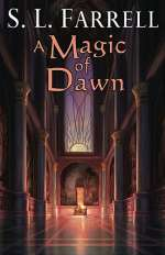 A Magic of Dawn (The Nessantico Cycle, #3)
