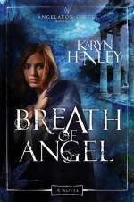 Breath of Angel (Angelaeon Circle, #1)