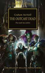 The Outcast Dead (Warhammer 40,000: The Horus Heresy, #17)