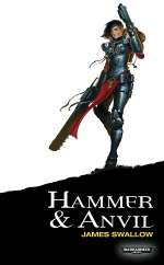Hammer & Anvil (Warhammer 40,000: Sisters of Battle, #2)