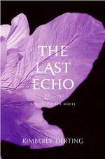 The Last Echo (The Body Finder Series, #3)