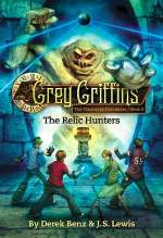 The Relic Hunters (The Clockwork Chronicles, #2)